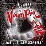 Original Jubiläumscast - Tanz der Vampire - Das Musical - 10 Jahre Das Jubiläumskonzert