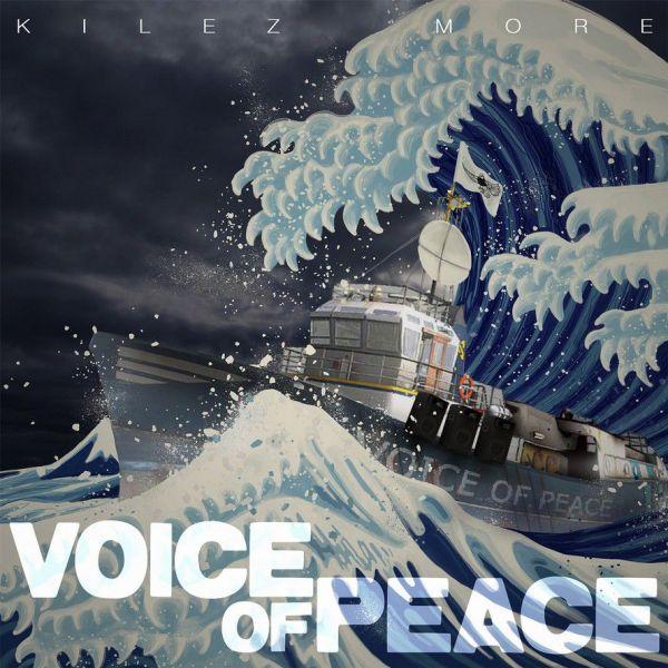 Kilez More - Voice Of Peace