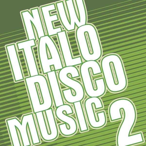 Various - New Italo Disco Music - Chapter 2