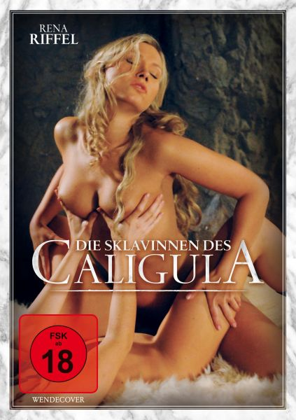 Die Sklavinnen des Caligula