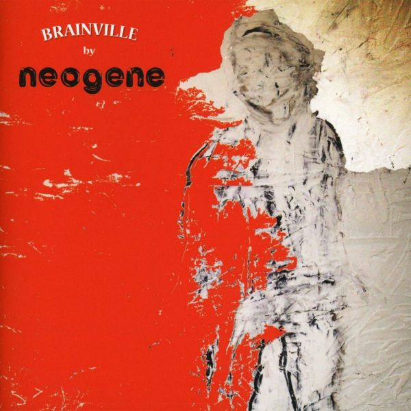 Neogene - Brainville