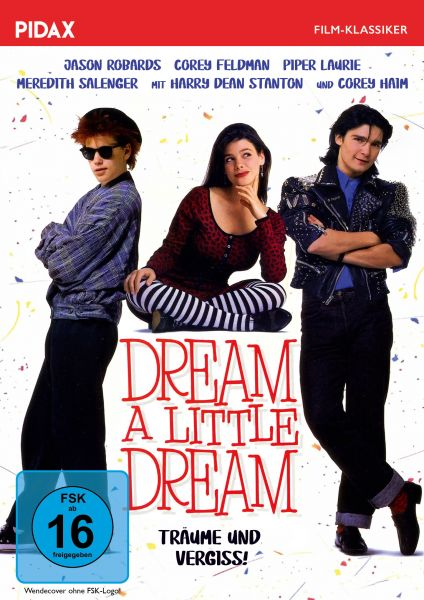 Dream A Little Dream - Träume und vergiss!