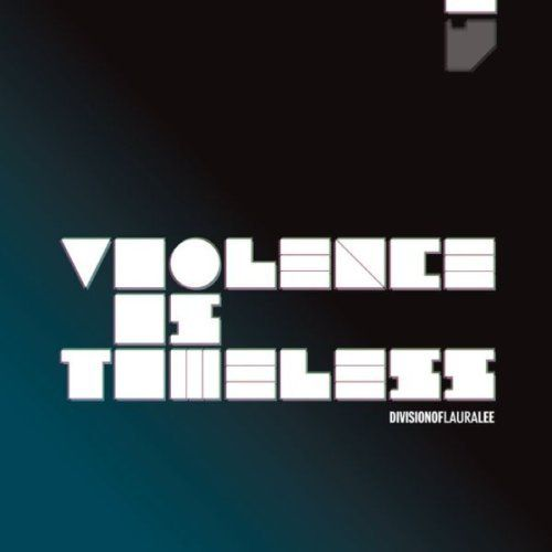Division of Laura Lee - Violence is timeless