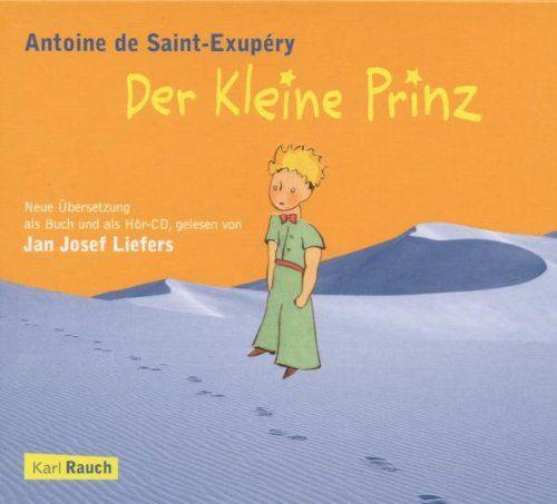 Liefers, Jan Josef (Saint-Exupery, Antoine de) - Der kleine Prinz (Buch + CD) - nicht buchpreisgebun