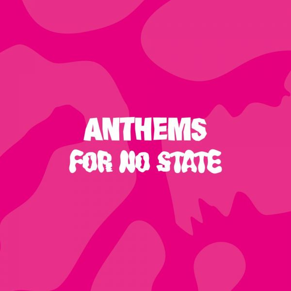 Various - Anthems For No State (2LP, Pink Vinyl)