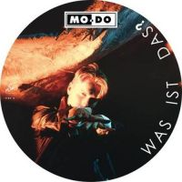Mo-Do - Was Ist Das? (Ltd LP Picture Disc)