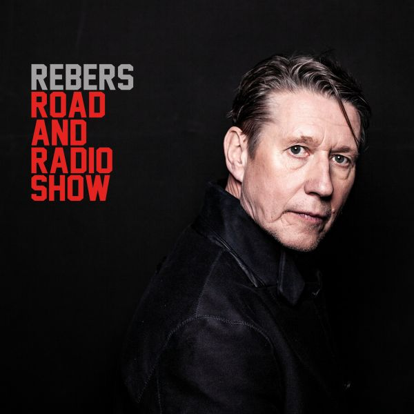Rebers, Andreas - Road And Radio Show