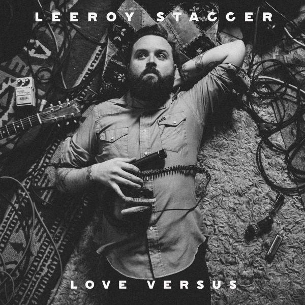 Stagger, Leeroy - Love Versus (LP)
