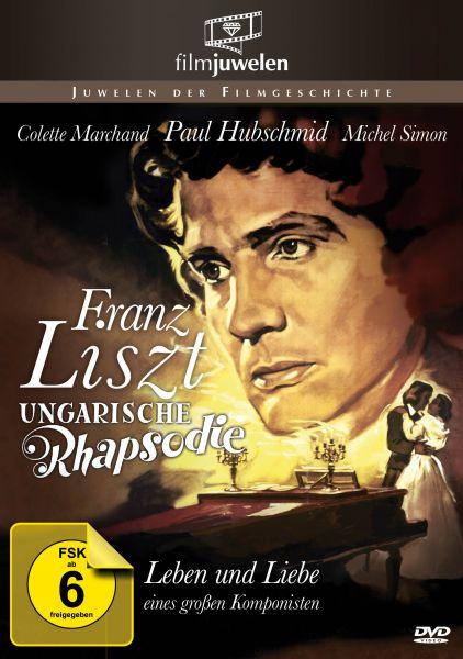 Ungarische Rhapsodie - Franz Liszts große Liebe