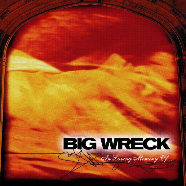 Big Wreck - In Loving Memory Of - 20th Anniversary Special Edition (LP)