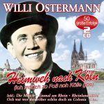 Ostermann, Willi - Heimweh nach Köln - 50 unvergessene Lieder