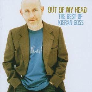 Goss, Kieran - Out of my head - the best of Kieran Goss