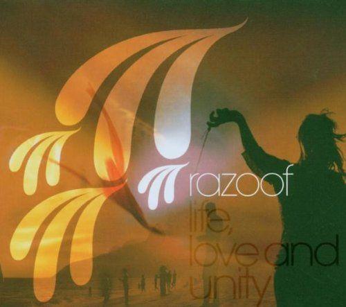 Razoof - Life, Love & Unity