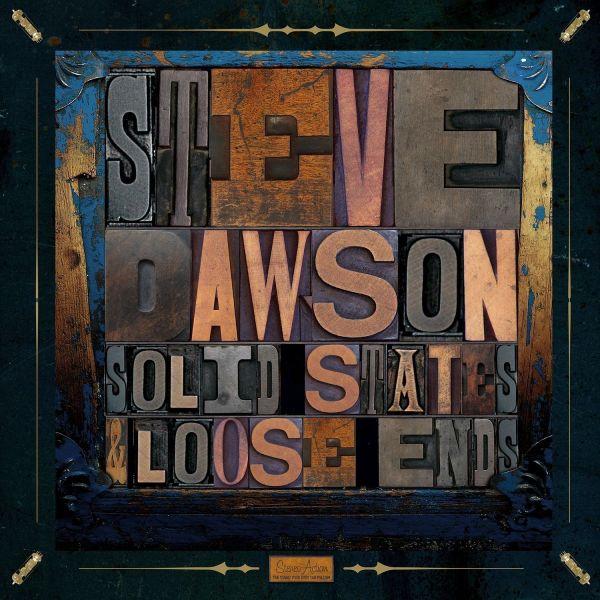 Dawson, Steve - Solid State & Loose Ends (2lp 180 Gram Vinyl / Plus Download Card)