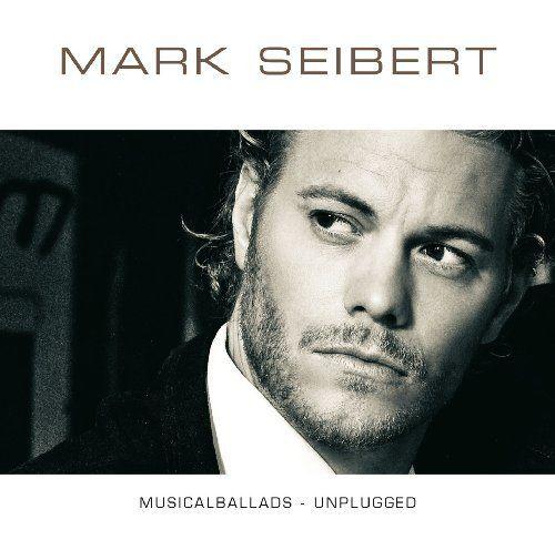 Seibert, Mark - Musicalballads - unplugged