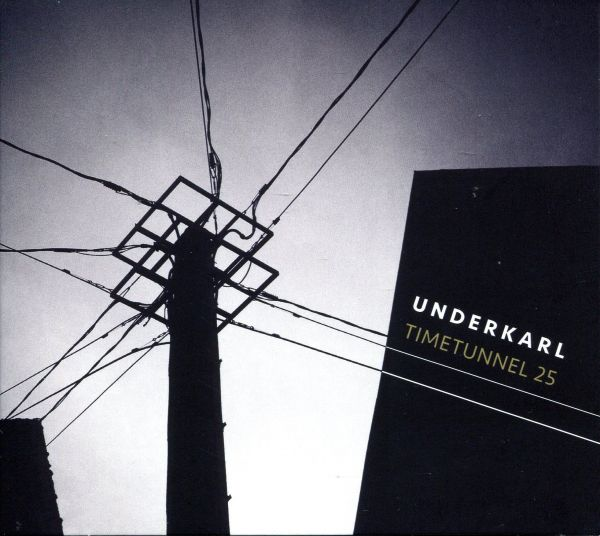 Underkarl - Timetunnel 25