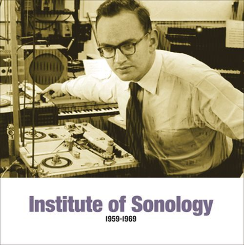 Various - Institute Of Sonology 1959 - 1969