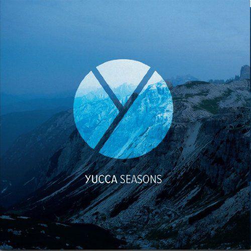 Yucca - Seasons