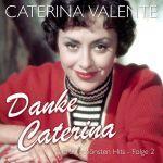 Valente, Caterina - Danke Caterina - Die 50 schönsten Hits, Folge 2