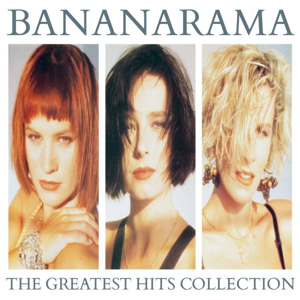Bananarama - The Greatest Hits Collection (2017 Collector's 2CD Edition)