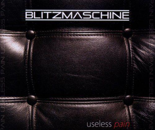 Blitzmaschine - Useless pain