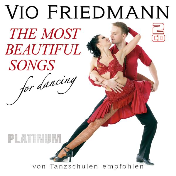 Friedmann, Vio - The Most Beautiful Songs For Dancing - Platinum