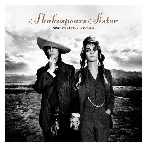 Shakespears Sister - Singles Party (1988-2019)