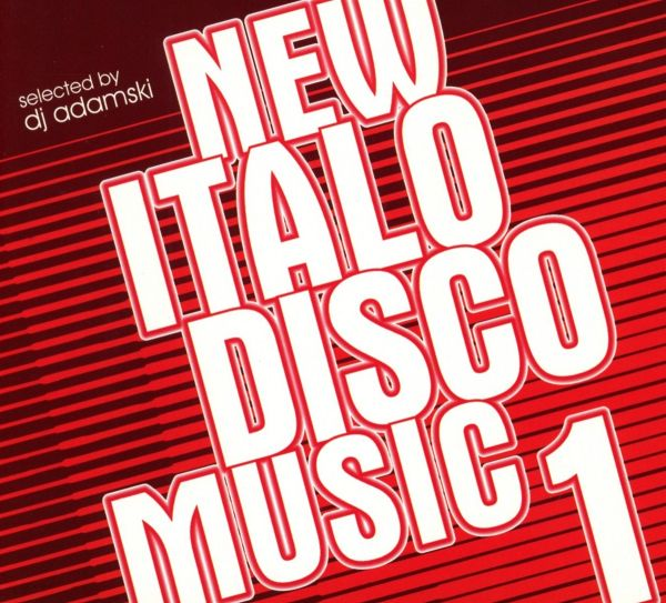 Various - New Italo Disco Music - Chapter 1
