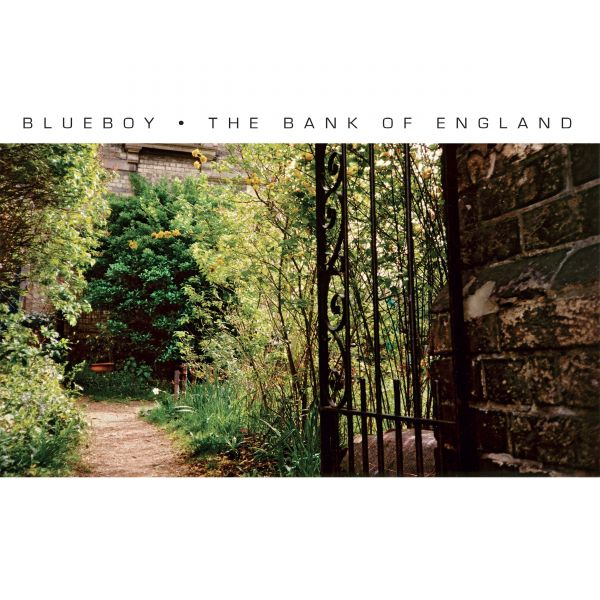 Blueboy - The Bank Of England
