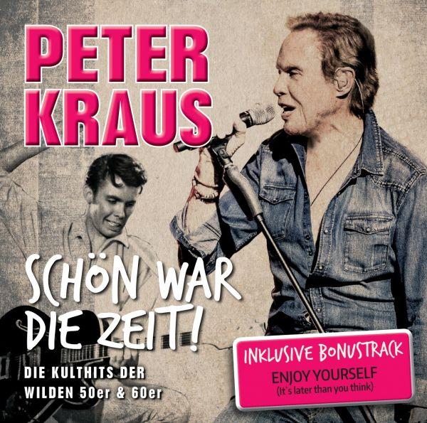 Kraus, Peter - Schön war die Zeit!