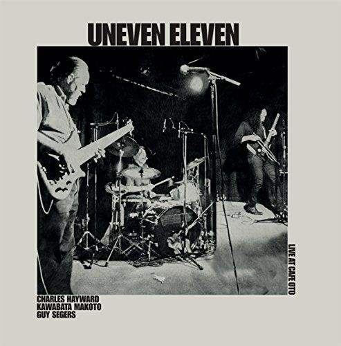 Uneven Eleven - Live at Cafe Oto (LP)