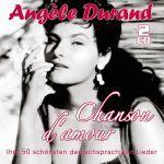 Durand, Angele - Chanson d`amour - 50 große Erfolge in deutsch