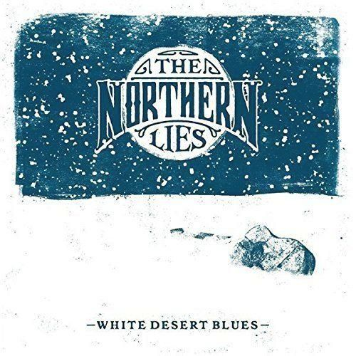 Northern Lies, The - White Desert Blues (LP)