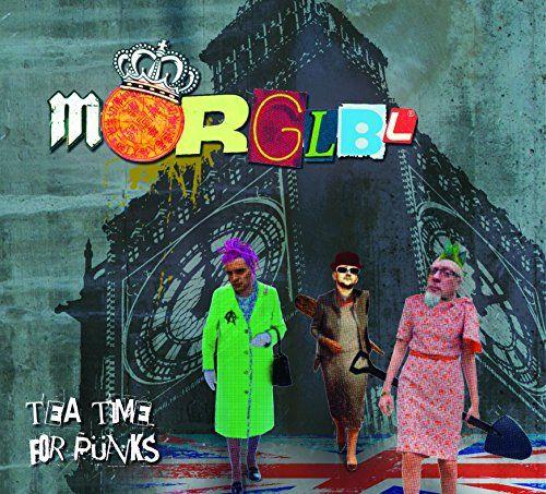 Mörglbl - Tea Time For Punks