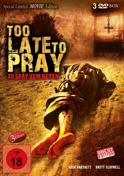 Too Late to Pray (Limited Edition) (uncut)