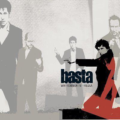 Basta - Wir Kommen In Frieden