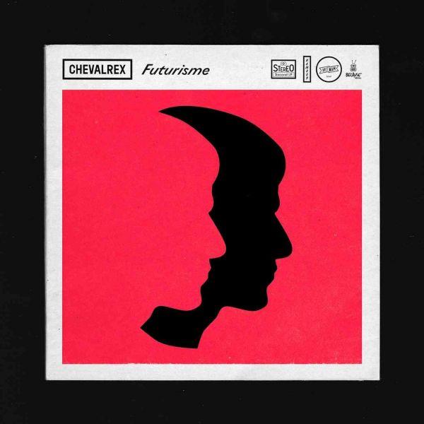 Chevalrex - Futurisme (LP+CD)