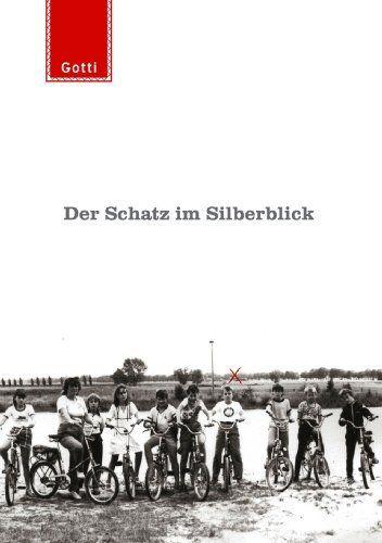 Gottschild, Martin - Der Schatz Im Silberblick