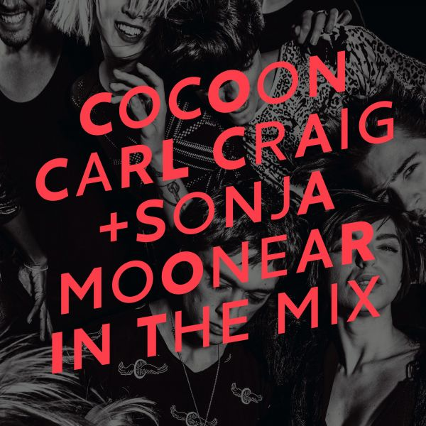 Various - Cocoon Ibiza mixed by Carl Craig & Sonja Moonear
