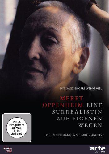 Meret Oppenheim - eine Surrealistin auf eigenen Wegen