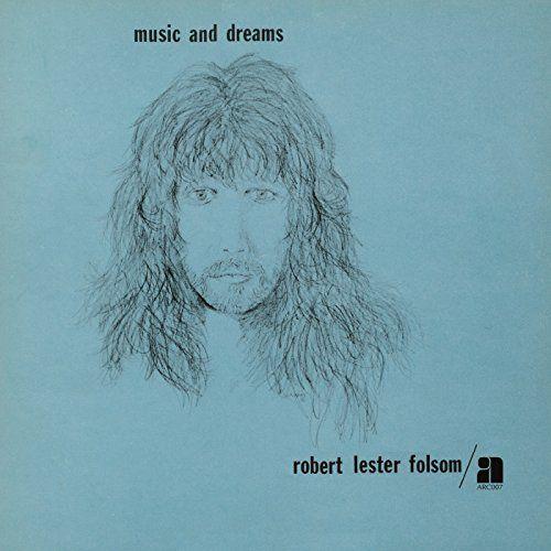 Folsom, Robert Lester - Music And Dreams