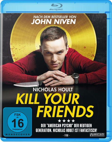 Kill your Friends BD