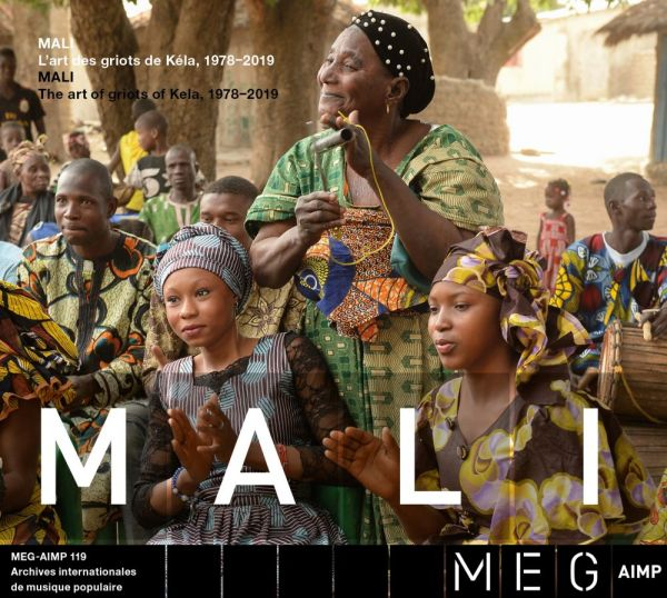 Various - Mali. The art of griots from Kela, 1978-2019