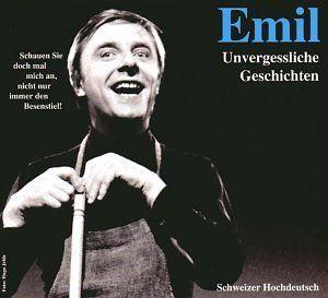 Steinberger, Emil - Emil - Unvergessliche Geschichten (CD)
