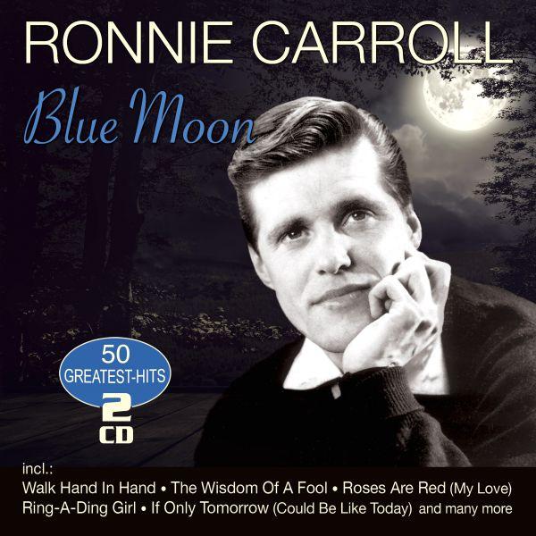 Carroll, Ronnie - Blue Moon - 50 Greatest Hits