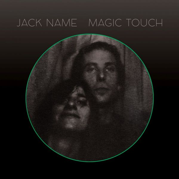 Name, Jack - Magic Touch