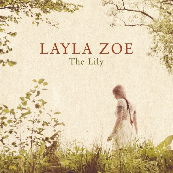 Zoe, Layla - The lily (2LP)