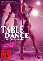 Table Dance - Die Stripperin (uncut)