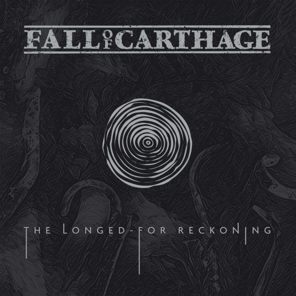 Fall Of Carthage - The Longed-For Reckoning