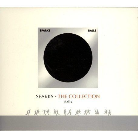 Sparks - Balls - The Collection